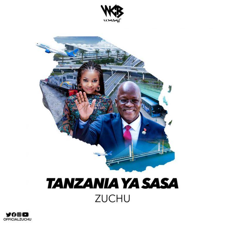 Zuchu - Tanzania Ya Sasa.