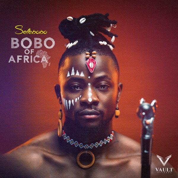 Selebobo – BoboOf Africa EP