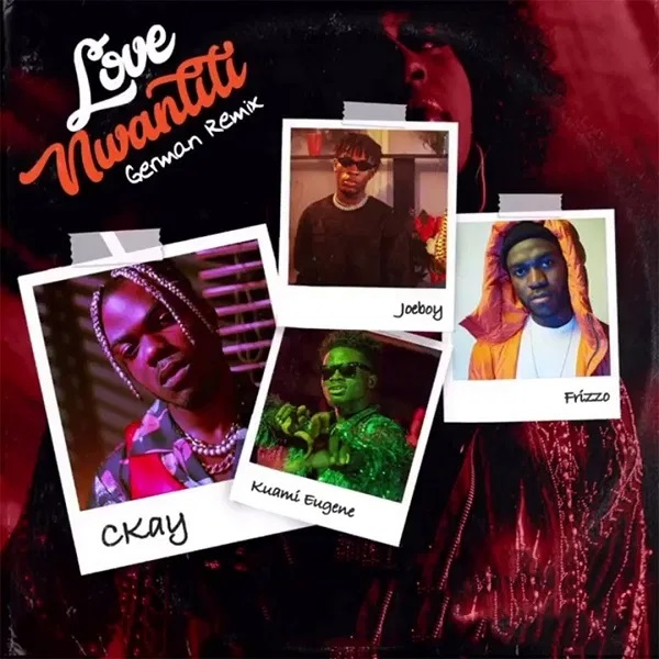 CKay – Love Nwantiti (German Remix) ft. Frizzo