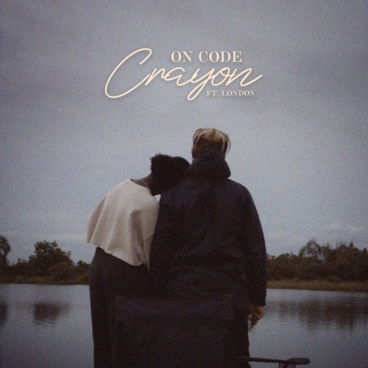 Crayon – On Code ft London