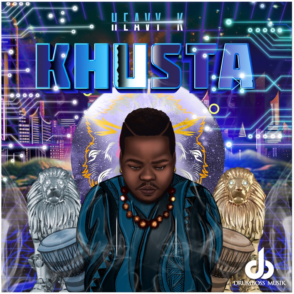 Heavy K – Khusta Album