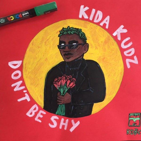 Kida Kudz – Don't Be Shy