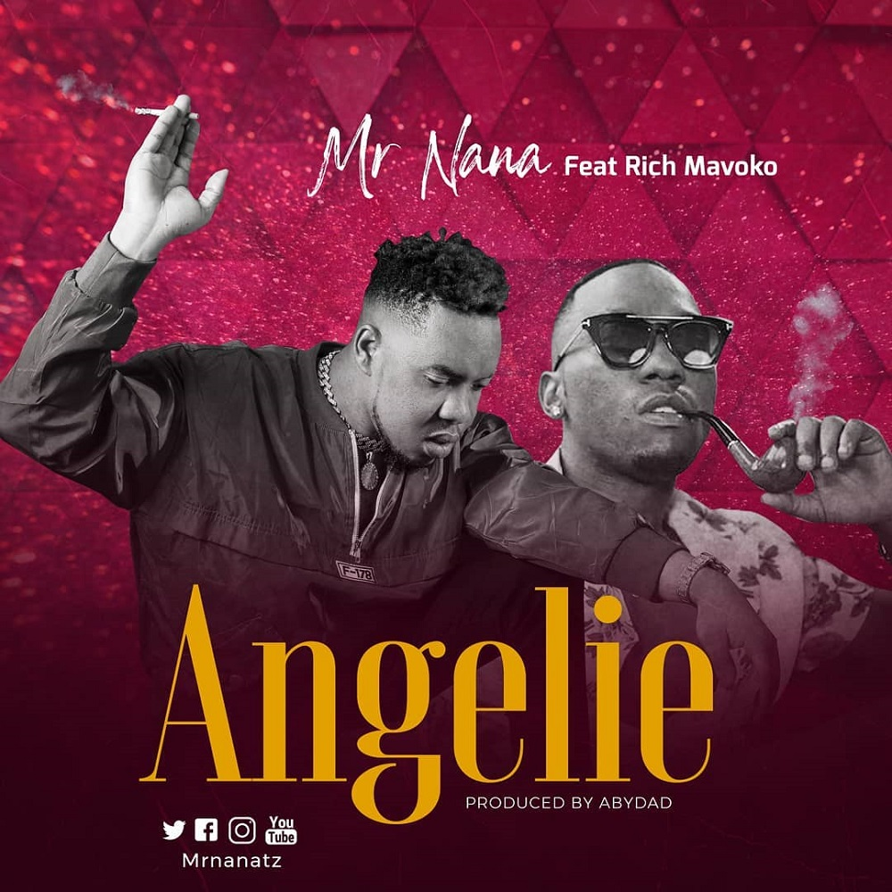 Mr Nana – Angelie ft. Rich Mavoko