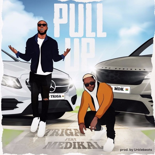 Triga – Pull Up ft Medikal