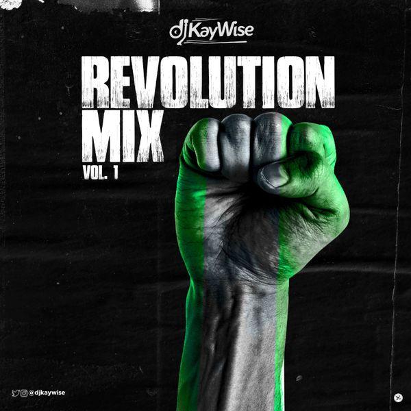 DJ Kaywise – Revolution Mix Vol. 1