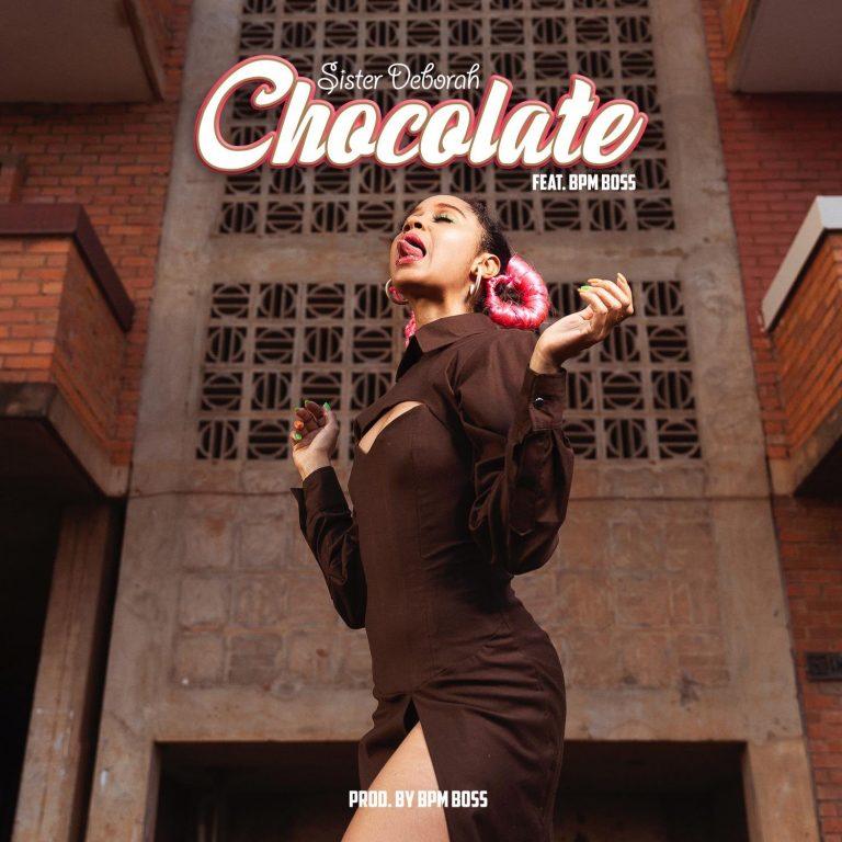 Sister Deborah – Chocolate Ft Bpm Boss