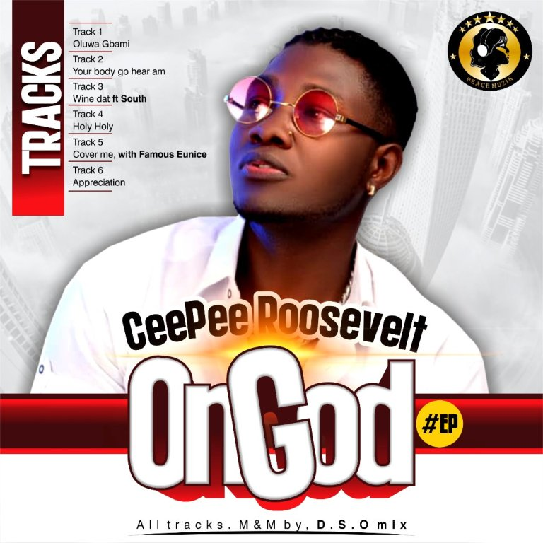 Ceepee – On God EP