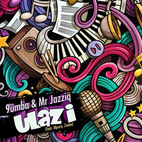 Mr JazziQ, 9umba – Ulazi ft. Zuma, Mpura