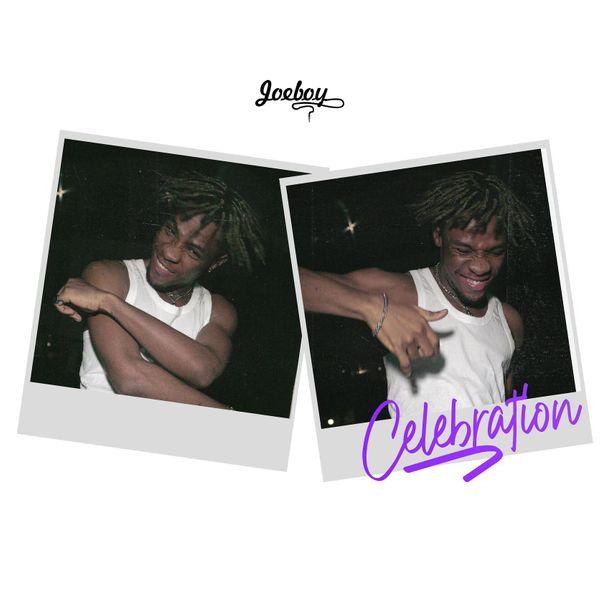 Joeboy – Celebration