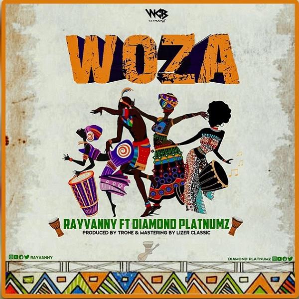 Rayvanny ft. Diamond Platnumz – WozaRayvanny ft. Diamond Platnumz – Woza