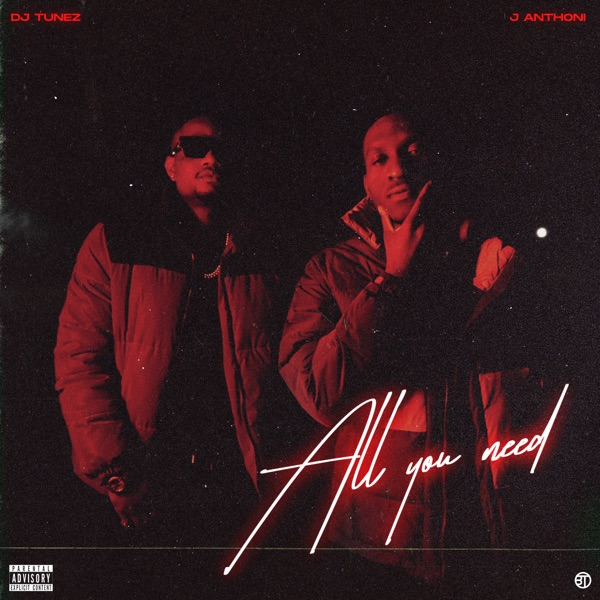 DJ Tunez All You Need EP