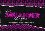 Falz Squander (Remix)