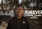 Frank Casino – Forever ft. Riky Rick (Video)