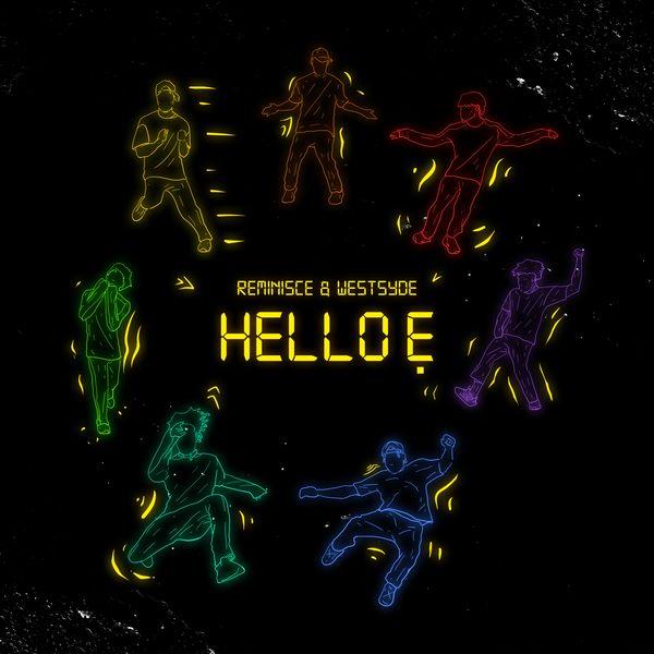 Reminisce – Hello Ẹ
