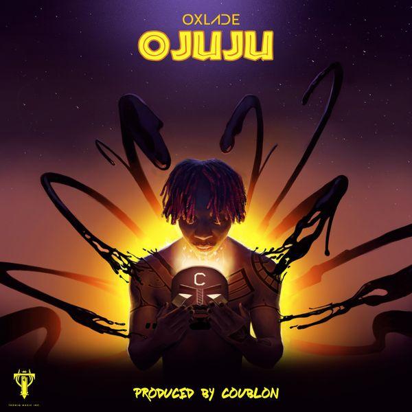 Oxlade – Ojuju (prod. DJ Coublon)