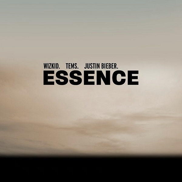 Wizkid – Essence (Remix) ft. Tems, Justin Bieber