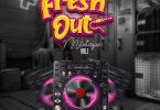 DJ Big N – Fresh Out Mixtape Vol.1