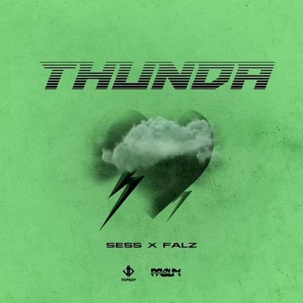 Sess – Thunda ft. Falz