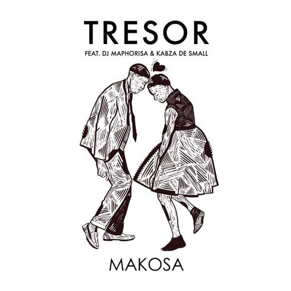 TRESOR – Makosa ft. DJ Maphorisa, Kabza De Small