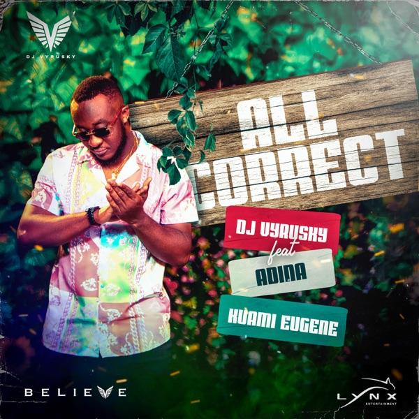 DJ Vyrusky – All Correct ft. Kuami Eugene, Adina